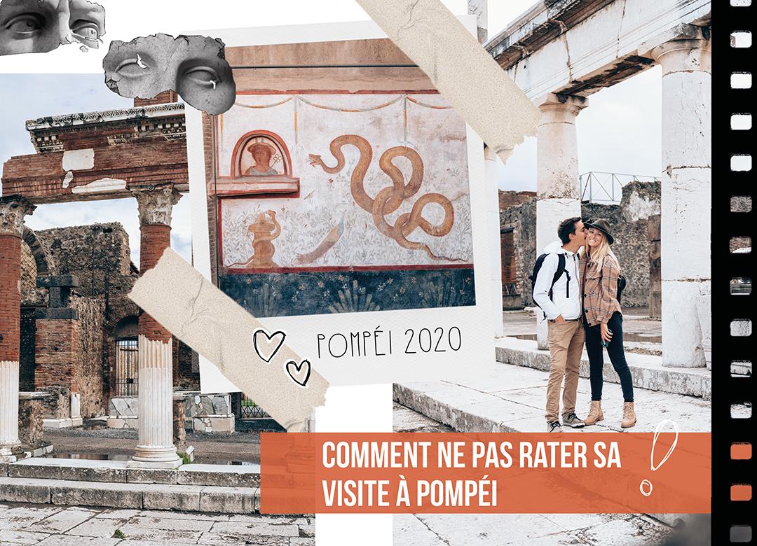 Pompéi réussir sa visite