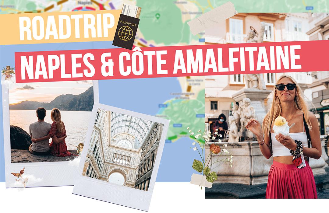 Roadtrip - Naples & Côte Amalfitaine: choses à faire à Naples et la Côte Amalfitaine